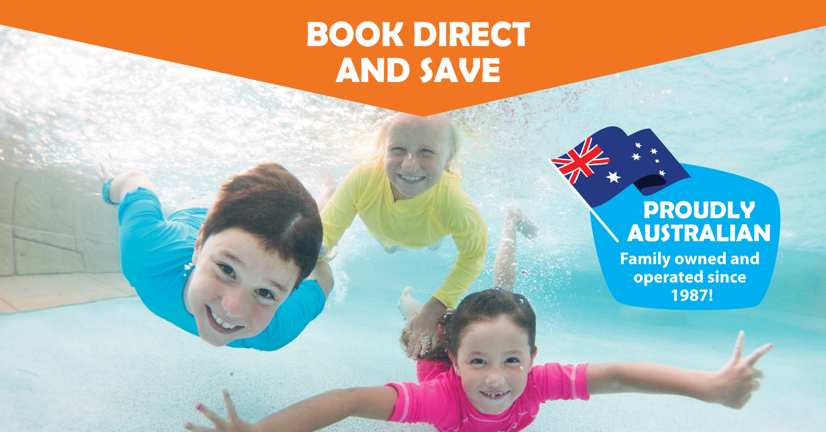 Book Direct with an Aussie Family Owned Business